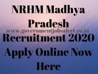 NRHM Madhya Pradesh Recruitment 2020 Apply Online Now Here