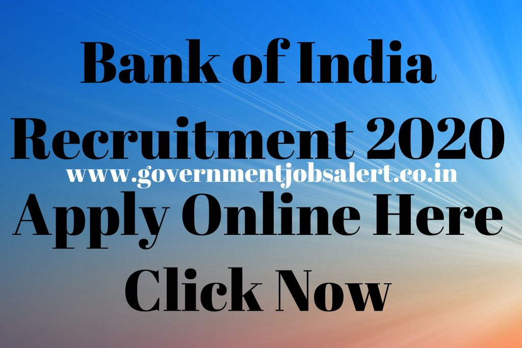 Bank of India Recruitment 2020 Apply Online Here Click Now
