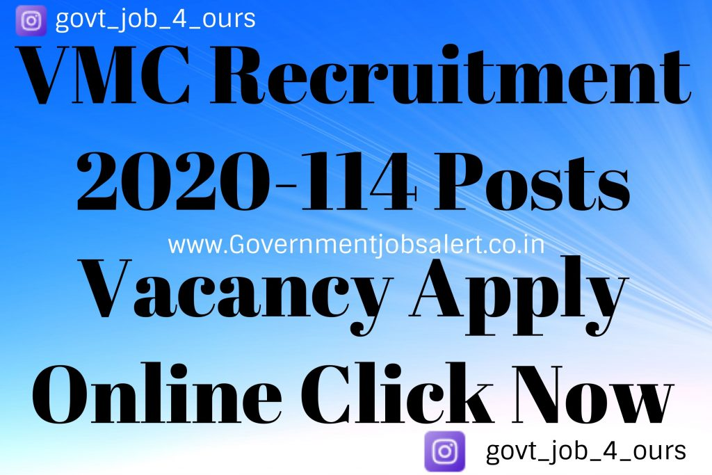 VMC Recruitment 2020-114 Posts Vacancy Apply Online Click Now