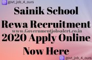 Sainik School Rewa Recruitment 2020 Apply Online Now Here