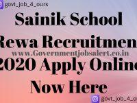 Sainik School Rewa Recruitment 2020 Apply Online Now Here