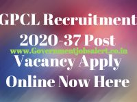 GPCL Recruitment 2020-37 Post Vacancy Apply Online Now Here