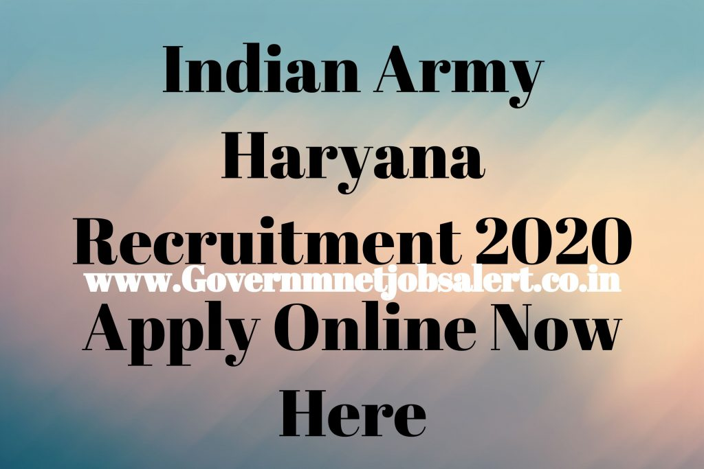 Indian Army Haryana Recruitment 2020 Apply Online Now Here