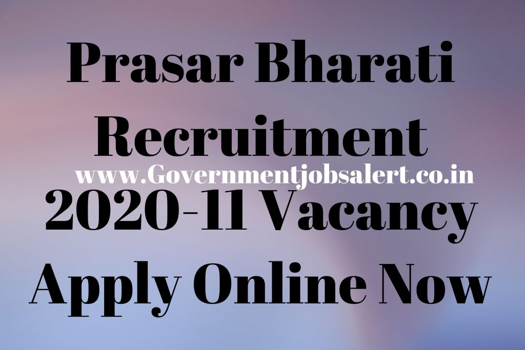 Prasar Bharati Recruitment 2020-11 Vacancy Apply Online Now