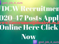 WDCW Recruitment 2020-47 Posts Apply Online Here Click Now