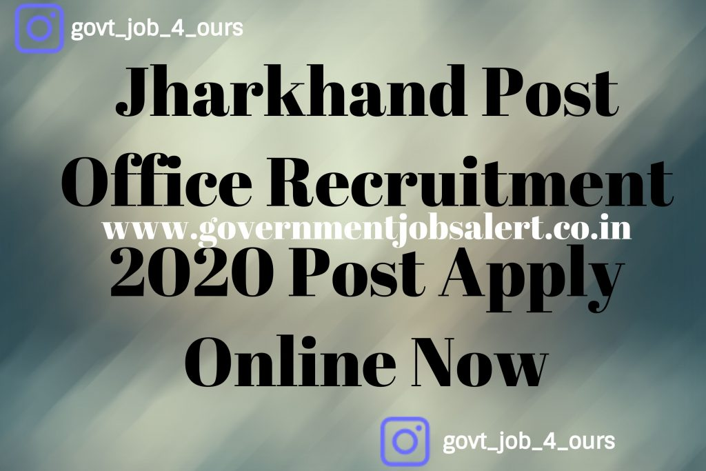Jharkhand Post Office Recruitment 2020 Post Apply Online Now