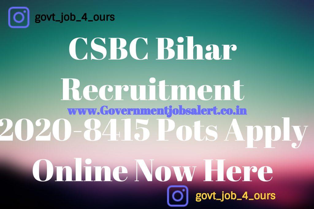 CSBC Bihar Recruitment 2020-8415 Pots Apply Online Now Here